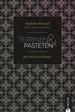 Terrinen & Pasteten von Lascève,  Charlotte, Reynaud,  Stéphane