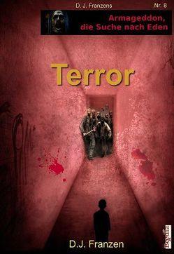 Terror von Bauer,  Lothar, Franzen,  D. J.