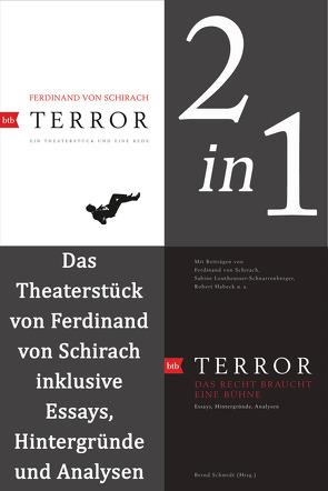 Terror: erweiterte Ausgabe von Schirach,  Ferdinand von, Schmidt,  Bernd