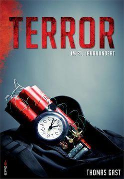 Terror im 21. Jahrhundert von Gast,  Thomas