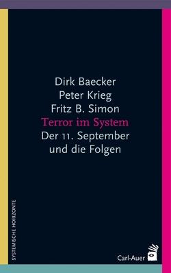 Terror im System von Baecker,  Dirk, Krieg,  Peter, Simon,  Fritz B.