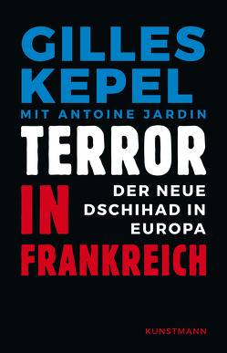 Terror in Frankreich von Damson,  Werner, Kepel,  Gilles