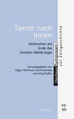 Terror nach innen von Arendes,  Cord, Wolfrum,  Edgar, Zedler,  Jörg