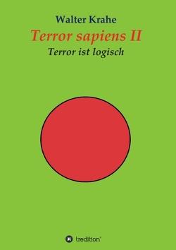 Terror sapiens II von Krahe,  Walter