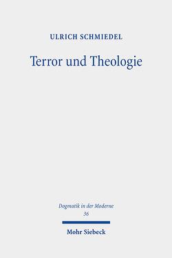 Terror und Theologie von Schmiedel,  Ulrich