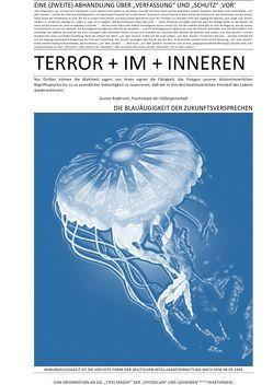"""TERROR + VIER + ABHANDLUNGEN / Mein BuchEINE (ZWEITE) ABHANDLUNG ÜBER """"VERFASSUNG"""" UND """"SCHUTZ"""" 'VOR' TERROR + IM + INNEREN (III v IV) von CONSTITUTION,  SOUL, Faust,  C. M."""