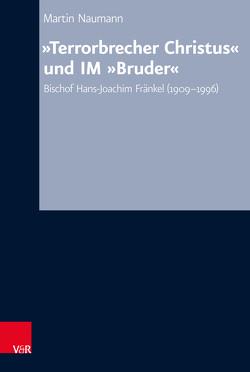 """""""Terrorbrecher Christus"""" und IM """"Bruder"""" von Hermle,  Siegfried, Naumann,  Martin, Oelke,  Harry"""