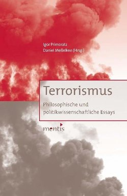 Terrorismus von Meßelken,  Daniel, Primoratz,  Igor