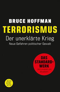 Terrorismus – Der unerklärte Krieg von Bischoff,  Michael, Hoffman,  Bruce