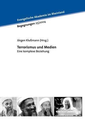Terrorismus und Medien – eine komplexe Beziehung von Klussmann,  Jörgen