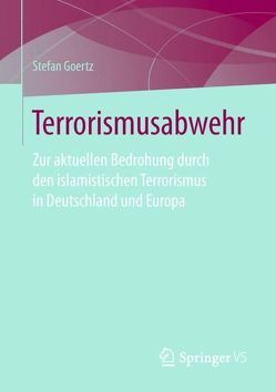 Terrorismusabwehr von Goertz,  Stefan
