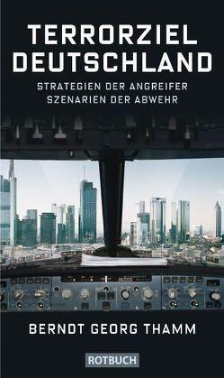 Terrorziel Deutschland von Thamm,  Berndt Georg