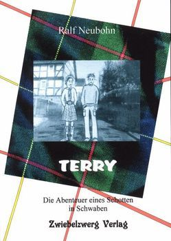 Terry – Die Abenteuer eines Schotten in Schwaben von Laufenburg,  Heike, Neubohn,  Ralf