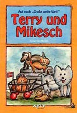 Terry und Mikesch von Greifhand,  Artus