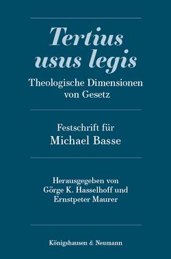 Tertius usus legis von Hasselhoff,  Görge K, Maurer,  Ernstpeter