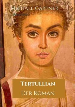 Tertullian von Gärtner,  Michael