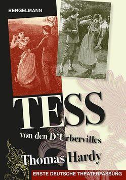 Tess von den d'Urbervilles – das Theaterstück von Adobe,  Hans, Hardy,  Thomas, Rathgeber,  Walter Helmut, Scholz,  Barbara