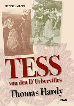 Tess von den D'Urbervilles. Illustrierter Roman von Hardy,  Thomas, Scholz,  Barbara