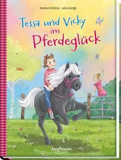 Tessa und Vicky im Pferdeglück von Gerigk,  Julia, Schütze,  Andrea