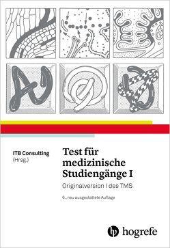 Test für medizinische Studiengänge I von ITB Consulting GmbH,  ITB
