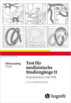 Test für medizinische Studiengänge II von ITB Consulting GmbH,  ITB