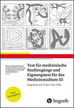 Test für Medizinische Studiengänge und Eignungstest für das Medizinstudium III von ITB Consulting GmbH,  ITB, Zentrum für Testentwicklung und Diagnostik,  ZTD
