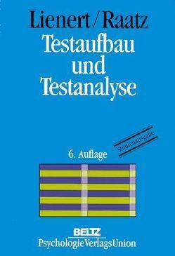 Testaufbau und Testanalyse von Lienert,  Gustav A., Raatz,  Ulrich