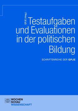 Testaufgaben u. Evaluationen in der politischen Bildung