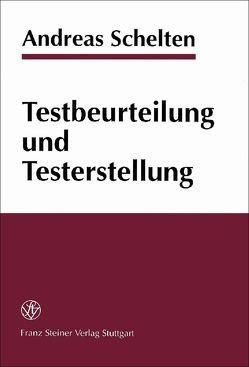 Testbeurteilung und Testerstellung von Schelten,  Andreas