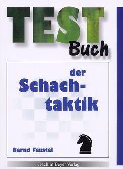 Testbuch der Schachtaktik von Feustel,  Bernd