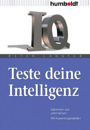 Teste deine Intelligenz von Lauster,  Peter