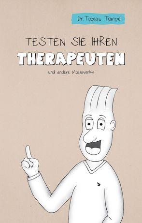 Testen Sie Ihren Therapeuten! von Dr. Tümpel,  Tobias