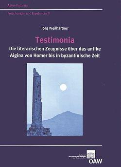Testimonia von Bietak,  Manfred, Felten,  Florens, Hunger,  Hermann, Weilhartner,  Jörg