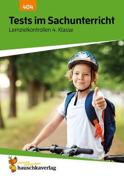 Tests im Sachunterricht – Lernzielkontrollen 4. Klasse, A4- Heft von Dürr,  Sibylle, Specht,  Gisela