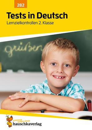 Tests in Deutsch – Lernzielkontrollen 2. Klasse von Ulrike Maier