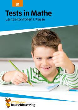 Tests in Mathe – Lernzielkontrollen 1. Klasse von Agnes Spiecker, Specht,  Gisela