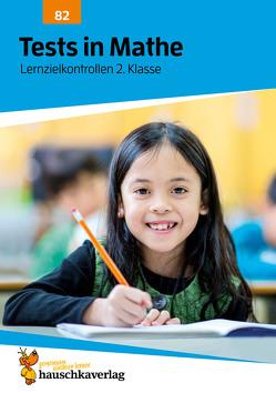 Tests in Mathe – Lernzielkontrollen 2. Klasse von Redaktion Hauschka Verlag, Specht,  Gisela