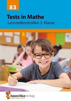 Tests in Mathe – Lernzielkontrollen 3. Klasse von Specht,  Gisela, Spiecker,  Agnes