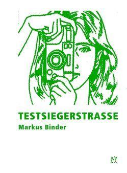 Testsiegerstraße von Binder,  Markus
