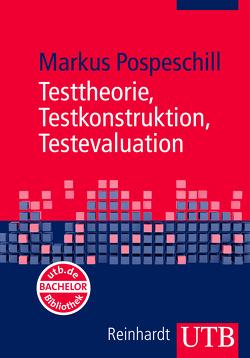 Testtheorie, Testkonstruktion, Testevaluation von Pospeschill,  Markus