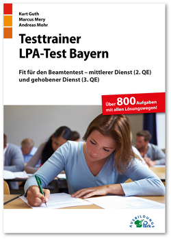 Testtrainer LPA-Test Bayern von Guth,  Kurt, Mery,  Marcus, Mohr,  Andreas
