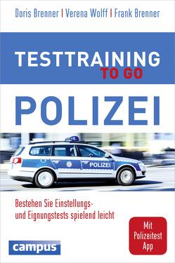 Testtraining to go Polizei von Brenner,  Doris, Brenner,  Frank, Wolff,  Verena