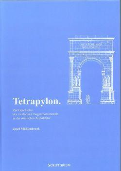 Tetrapylon von Mühlenbrock,  Josef