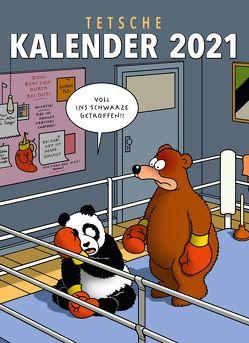 Tetsche Kalender 2021: Monatskalender für die Wand von Tetsche