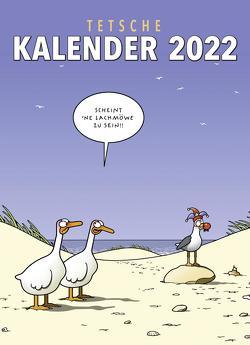 Tetsche Kalender 2022: Monatskalender für die Wand von Tetsche