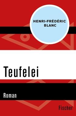Teufelei von Blanc,  Henri-Frédéric, Denzler,  Claudia