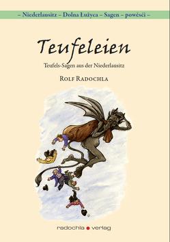 Teufeleien von Radochla,  Rolf
