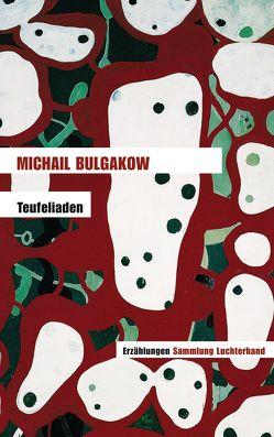 Teufeliaden von Bulgakow,  Michail, Reschke,  Thomas