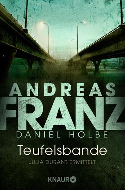Teufelsbande von Franz,  Andreas, Holbe,  Daniel