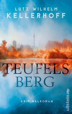 Teufelsberg von Kellerhoff,  Lutz Wilhelm